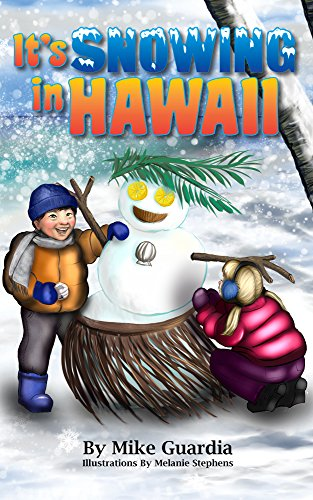 It's Snowing in Hawaii by [Guardia, Mike]