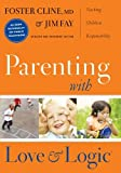 Parenting With Love And Logic (Updated and Expanded Edition): more info
