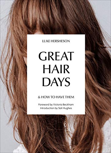 Great Hair Days: & How to Have Them (Great Hair Straightener)