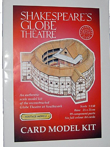 Shakespeare's Globe Theatre: An Authentic Card Model Kit of the Reconstructed Globe Theatre at Bankside, London