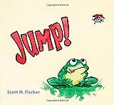 Jump!, Scott M. Fischer, 1416978844