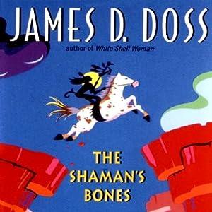 The Shaman's Bones Hörbuch