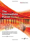 img - for The Intermediate Pianist, Bk 1: An Intermediate-Level Piano Course Incorporating Repertoire, Technique, and Musicianship (Faber Edition: Piano Trainer Series) book / textbook / text book