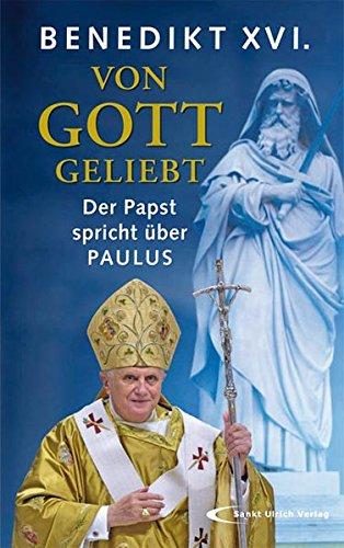 Von Gott geliebt: Der Papst spricht über Paulus
