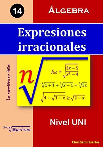 Descargar Libro Expresiones Irracionales: Álgebra Christiam Manuel Huertas Ramírez