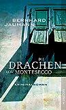 Die Drachen von Montesecco: Kriminalroman (Montesecco-Romane, Band 2)