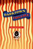 Darktown Follies, Amaud Jamaul Johnson, 1936797399