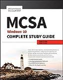 MCSA: Windows 10 Complete Study Guide: Exam 70-698 and Exam 70-697