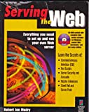 Serving the Web, Mudry, Robert, 1883577306
