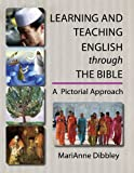 img - for Learning and Teaching English through the Bible: A Pictorial Approach book / textbook / text book