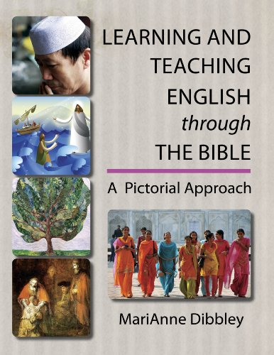Learning and Teaching English through the Bible: A Pictorial Approach by CELA Publishing