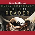 The Leaf Reader Audiobook by Emily Arsenault Narrated by Lori Gardner