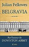 Belgravia par Fellowes