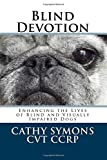Blind Devotion: Enhancing the Lives of Blind Review and Comparison