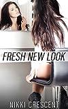 FRESH NEW LOOK (Crossdressing, Feminization, Transformation)
