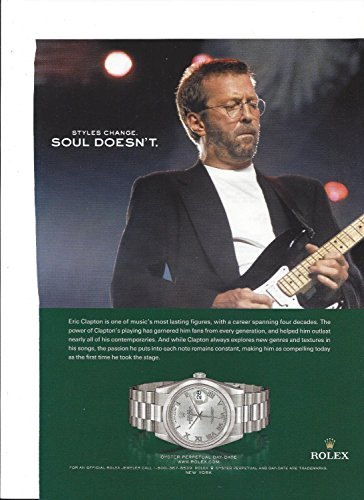 **PRINT AD** WIth Eric Clapton For 2006 Rolex Day Date Watches **PRINT AD**
