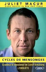 Cycles de mensonges: Grandeur et décadence de Lance Armstrong (Documents) (French Edition)