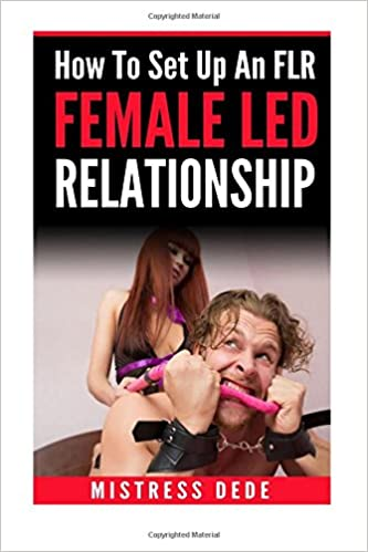 How to Set Up An FLR: Female-Led Relationship (Sissy Boy Feminization Training)
