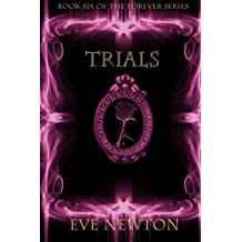 Trials (The Forever Series) (Volume 6)