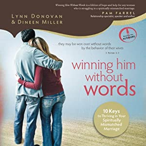Winning Him Without Words Audiobook
