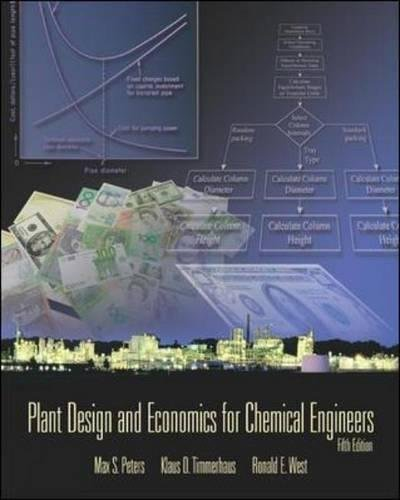 Plant Design and Economics for Chemical Engineers (McGraw-Hill Chemical Engineering)