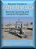 Recent Trends in Water Research: Remote Sensing and General Perspectives