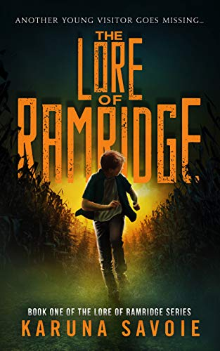 Stay Safe Halloween Night (The Lore of Ramridge: Book One of The Lore of Ramridge)