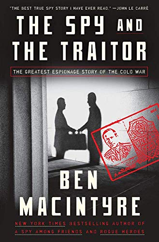 The Spy and the Traitor: The Greatest Espionage Story of the Cold War - http://medicalbooks.filipinodoctors.org