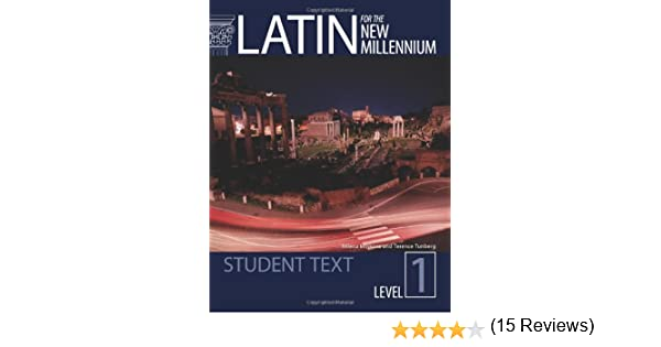Amazon.com: Latin for the New Millennium: Student Text (Latin ...