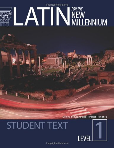 Latin for the New Millennium: Student Text (Latin Edition) (Latin and English Edition)