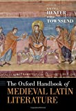 img - for The Oxford Handbook of Medieval Latin Literature (Oxford Handbooks) book / textbook / text book