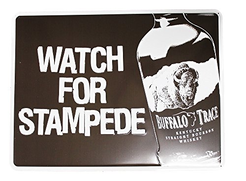 Buffalo Trace Whiskey Metal Tacker Sign Watch For Stampede