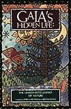 Gaia's Hidden Life, , 0835606856