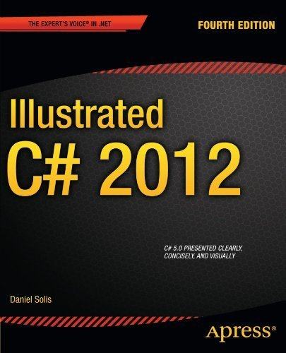 Illustrated C# 2012 (Expert's Voice in .NET) 4th edition by Solis, Daniel (2012) Taschenbuch