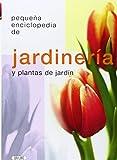 img - for JARDINERIA Y PLANTAS DE JARDIN PEQUE 'A ENCICLOPEDIA book / textbook / text book