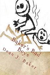 Baker's Bad Boys