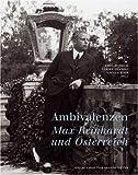 Ambivalenzen - Max Reinhardt und Österreich