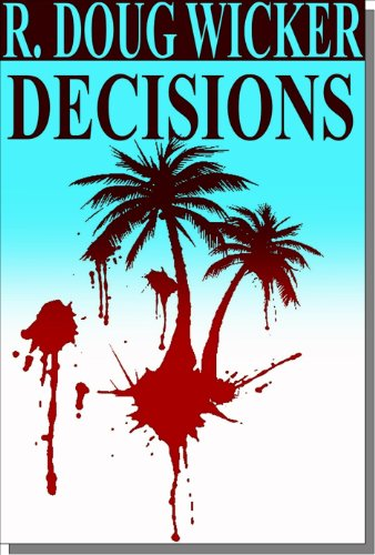 Decisions — Murder in Paradise Mystery novel available for Kindle