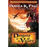 Dragons of the Valley: A Novel (Dragon Keepers Chronicles)