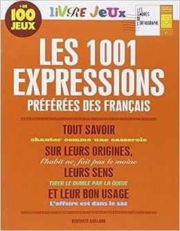 Amazon Fr Livre Jeux Les 1001 Expressions Preferees Des