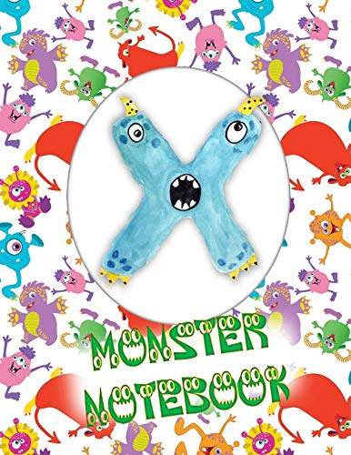 X Monster Notebook: Kids Monogrammed Journal and Doodle -