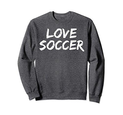 Unisex Love Soccer Sweatshirt Fun Cool Soccer Crewneck Sweatshirt Medium Dark Heather