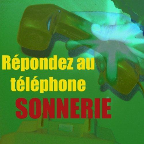 AU DRING DRING TÉLÉCHARGER SONNERIE TÉLÉPHONE RÉPOND