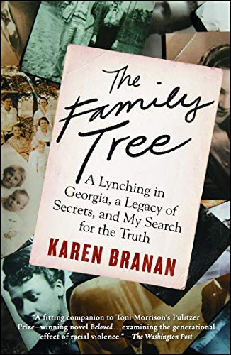 - The Family Tree: A Lynching in Georgia, a Legacy of Secrets, and My Search for the Truth