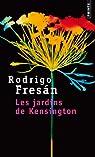 Les jardins de Kensington par Fresan
