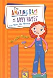 The More, the Merrier (Amazing Days of Abby Hayes (Pb))