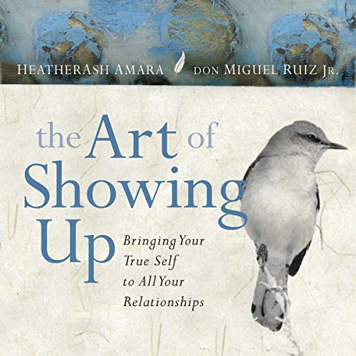 Pdf Self-Help The Art of Showing Up: Bringing Your True Self to All Your Relationships