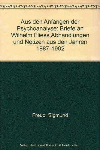 Aus Den Anfangen Der Psychoanalyse