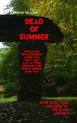 Dead of Summer: Night of the Living Dead of Summer