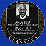 The Chronological Classics: Andy Kirk and His Twelve Clouds of Joy, 1936-1937